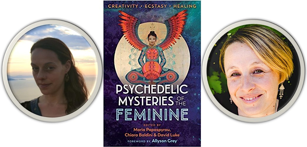 EP245 Maria Papaspyrou & Chiara Baldini Psychedelic Mysteries of the Feminine