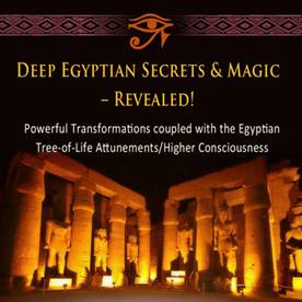 Secret Techniques & Powerful Transformational Energy-Portals of the Egyptian Sephiroth by Jill Mattson